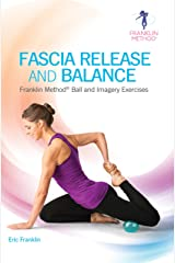 Fascia Release and Balance (8844) Paperback