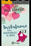 Instafame oder Gummistiefel in Acryl (German Edition)