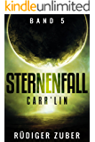 Sternenfall: Carr'Lin (Band 5)