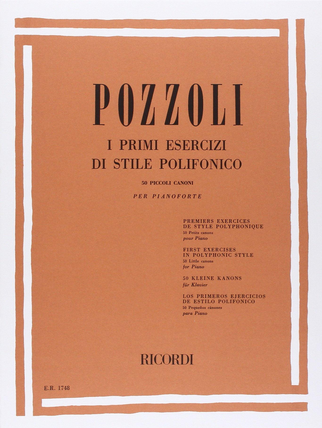 PRIMI ESERCIZI DI STILE POLIFONICO (Francese) Copertina flessibile – 1 gen 1984 POZZOLI E. Ricordi 0041817486 Musique
