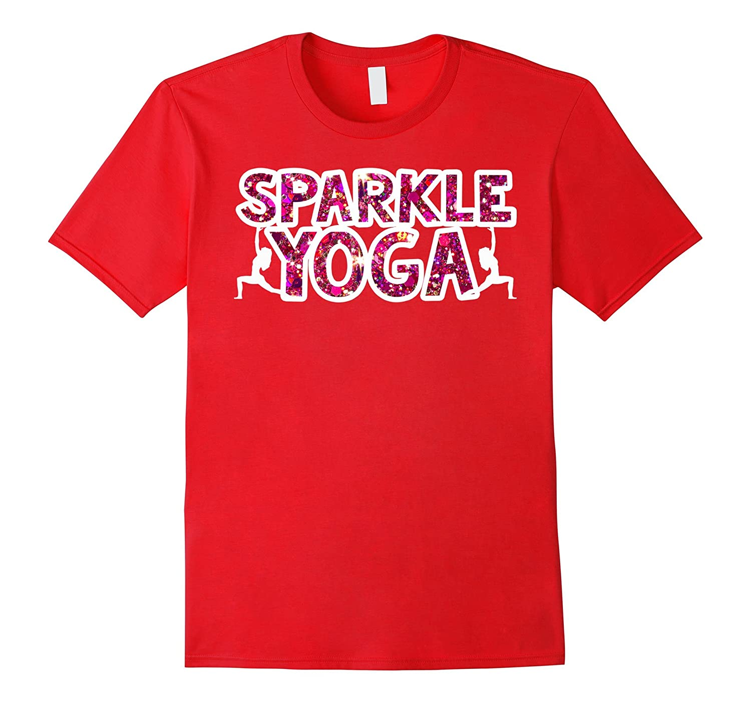 Sparkle Yoga Workout Bright Funny and Festive Fitness Shirt-4LVS