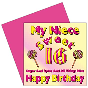 My Niece Sweet 16 Happy Birthday Card
