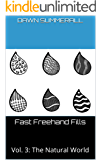 Fast Freehand Fills: Vol. 3: The Natural World (English Edition)
