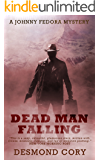 Dead Man Falling: A Johnny Fedora Espionage Spy Thriller Assignment Book 3