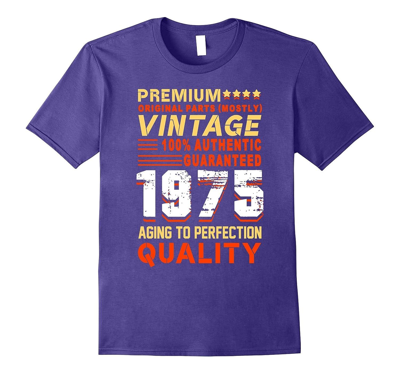 1975 All Original Parts Funny 42nd Birthday Gift T shirts-Vaci