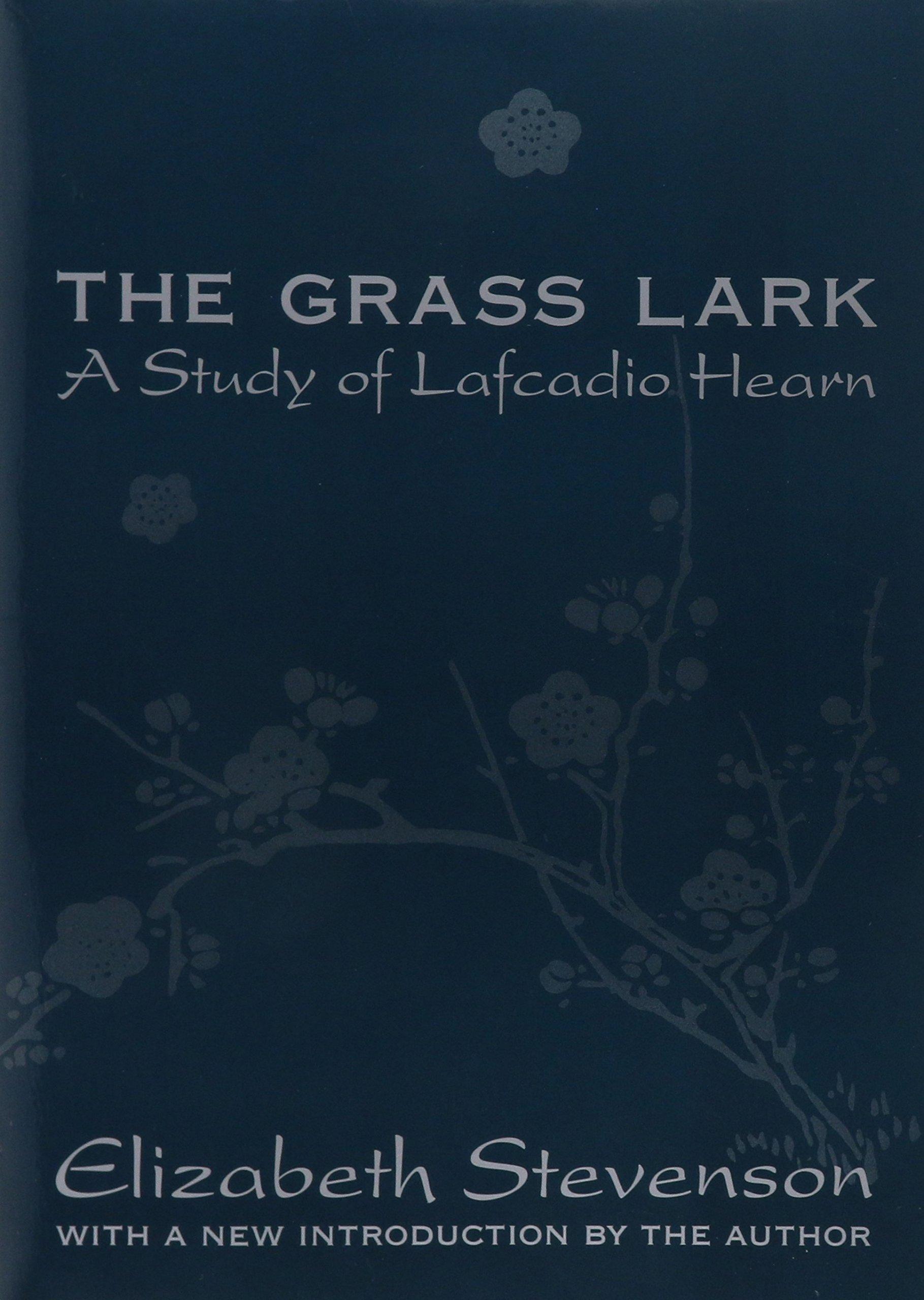 the-grass-lark-a-study-of-lafcadio-hearn