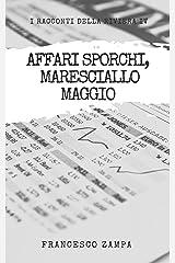 Affari Sporchi, Maresciallo Maggio! (I racconti della Riviera Vol. 4) (Italian Edition) Kindle Edition