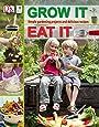 Grow It, Eat It