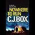 Nowhere to Run (Joe Pickett series Book 10)