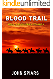 Blood Trail: Heck Carson Series: Volume 4