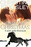 Home for Christmas: Cash and Natalie (Christmas in Willow Valley Book 2)