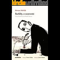 Bartleby, o escrevente: Uma história de Wall Street (Edição bilíngue) (English Edition)