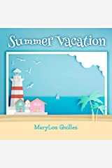 Summer Vacation (Seasons 4 Kids Book 2) Kindle Edition