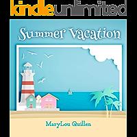 Summer Vacation (Seasons 4 Kids Book 2)