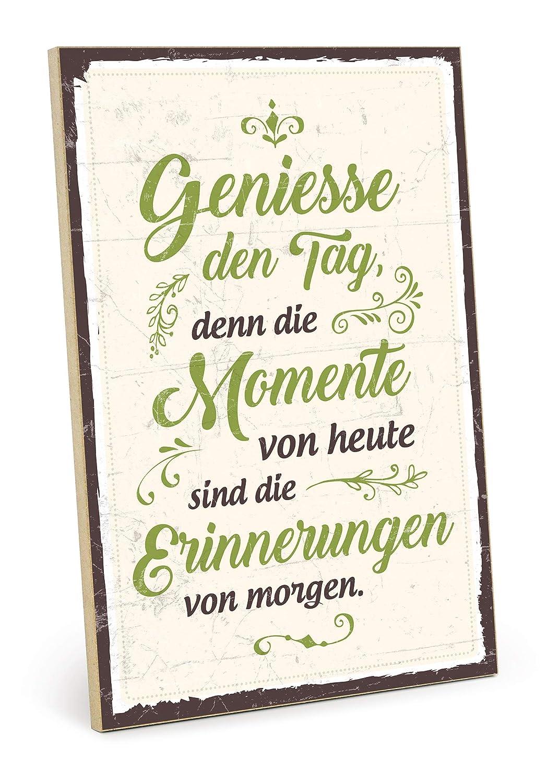 Typestoff Holzschild Mit Spruch Genieße Den Tag Denn Die