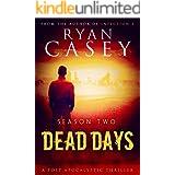 Dead Days: Season Two (Dead Days Zombie Apocalypse Series Book 2)