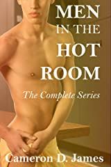 Men In The Hot Room: The Complete Series Kindle Edition