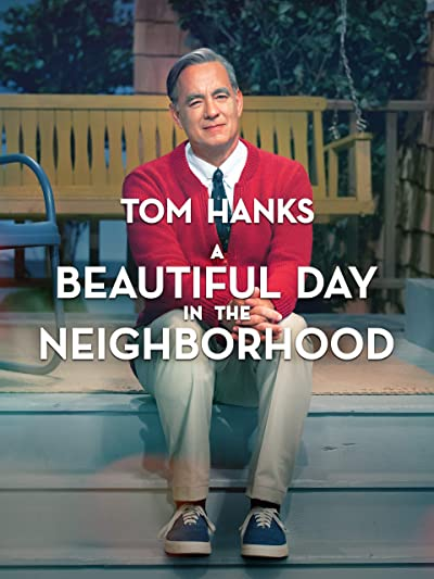 Poster of A Beautiful Day in the Neighborhood 2019 Full English Free Download Watch Online In HD Movie Download 480p HDRip