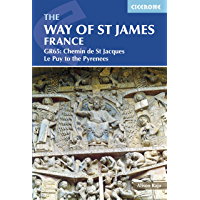 The Way of St James - Le Puy to the Pyrenees: GR65: The Chemin de Saint Jacques (Cicerone Guides)