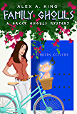 Family Ghouls (A Greek Ghouls Mystery Book 1)