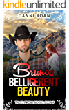 Bruno's Belligerent Beauty: Tales From Biders Clump