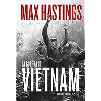 La guerra de Vietnam: Una tragedia épica, 1945-1975 (Memoria Crítica)