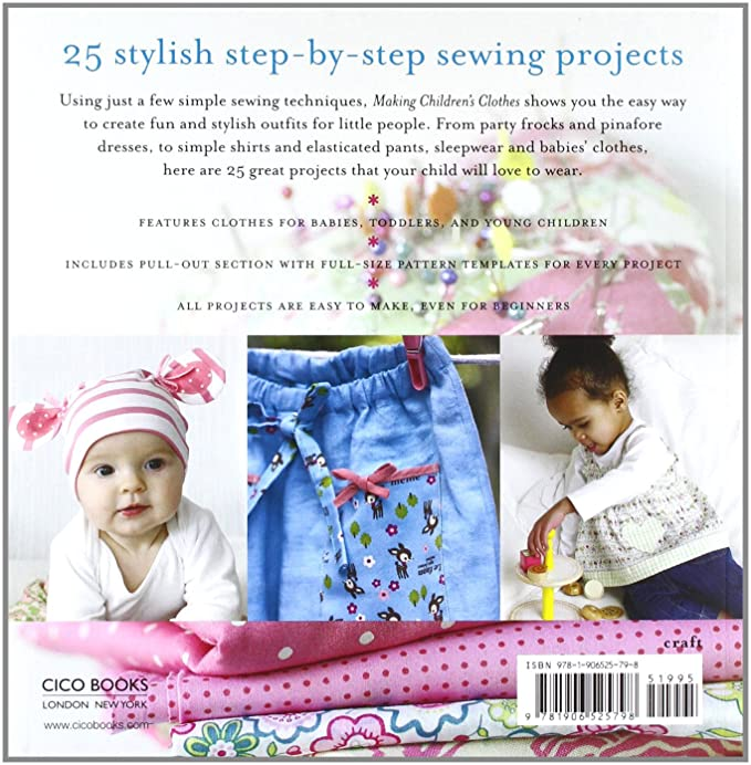 b4c59f18f2f3 Making Children's Clothes: 25 step-by-step sewing projects for 0-5 years,  including full-size paper patterns: Emma Hardy: Amazon.co.uk: Kitchen & Home