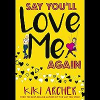 Say You'll Love Me Again (English Edition)