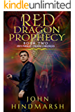 Red Dragon Prophecy : Book Two in Zed's Parallel Universe Chronicles