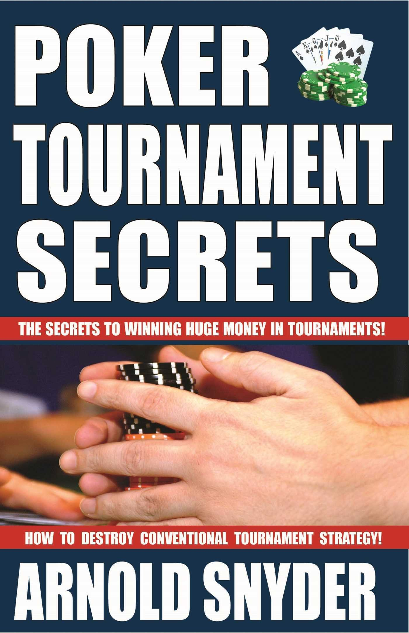 Poker Tournament Secrets Arnold Snyder 9781580423427 Amazon Com