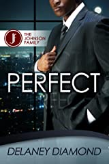 Perfect (Johnson Family Book 2) Kindle Edition