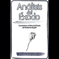 Análisis del ÉXODO: Comentario al libro del Éxodo