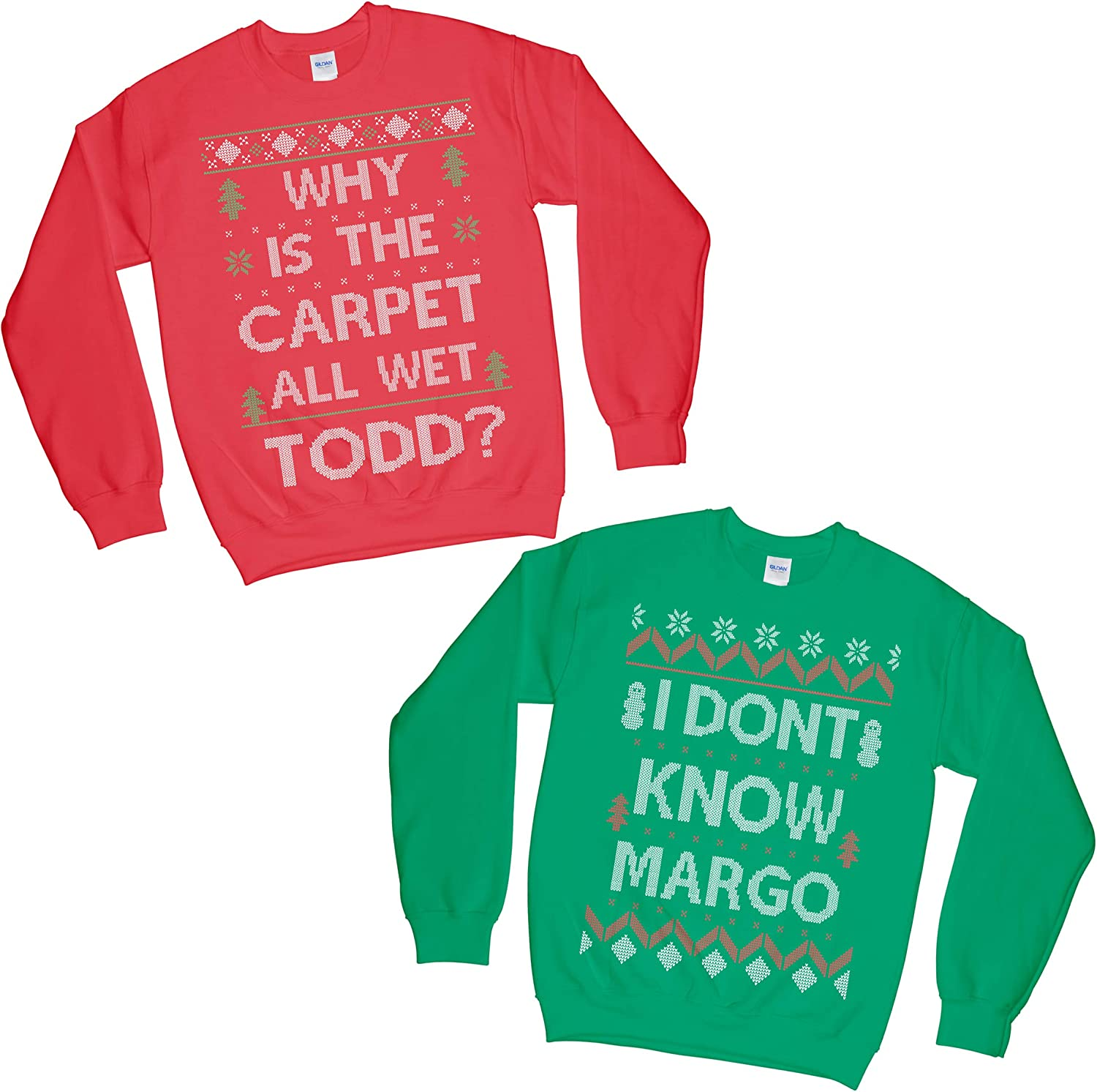 Set of 2 Matching Why is The Carpet All Wet Todd I Dont Know Margo Ugly Christmas Sweatshirt