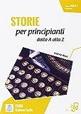 Italiano facile - STORIE: Storie per principianti - dalla A alla Z + online MP3
