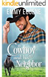A Cowboy and his Neighbor: A Johnson Brothers Novel (Chestnut Ranch Cowboy Billionaire Romance Book 1)