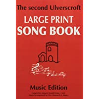 The Second Ulverscroft Large Print Songbook: Music Edition: 2