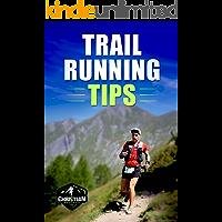 Trail Running Tips: Piccola guida pratica su come approcciare il Trail Running