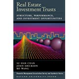 Real Estate Investment Trusts: Structure, Performance, and Investment Opportunities (Financial Management Association Survey