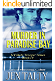 Murder in Paradise Bay (New York State Trooper Series Book 4)