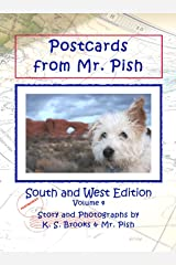 Postcards from Mr. Pish: South and West Edition (Mr. Pish Postcards Series Book 4) Kindle Edition