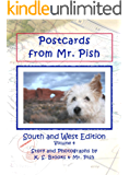 Postcards from Mr. Pish: South and West Edition (Mr. Pish Postcards Series Book 4)