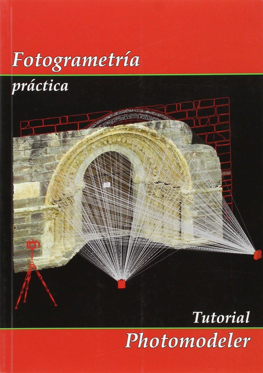 FOTOGRAMETRIA PRACTICA: Amazon.es: CUELI, JORGE TOMAS: Libros