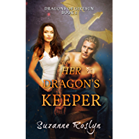 Her Dragon's Keeper: Paranormal Dragon Shifter Romance (Dragons of Giresun Book 1) (English Edition)