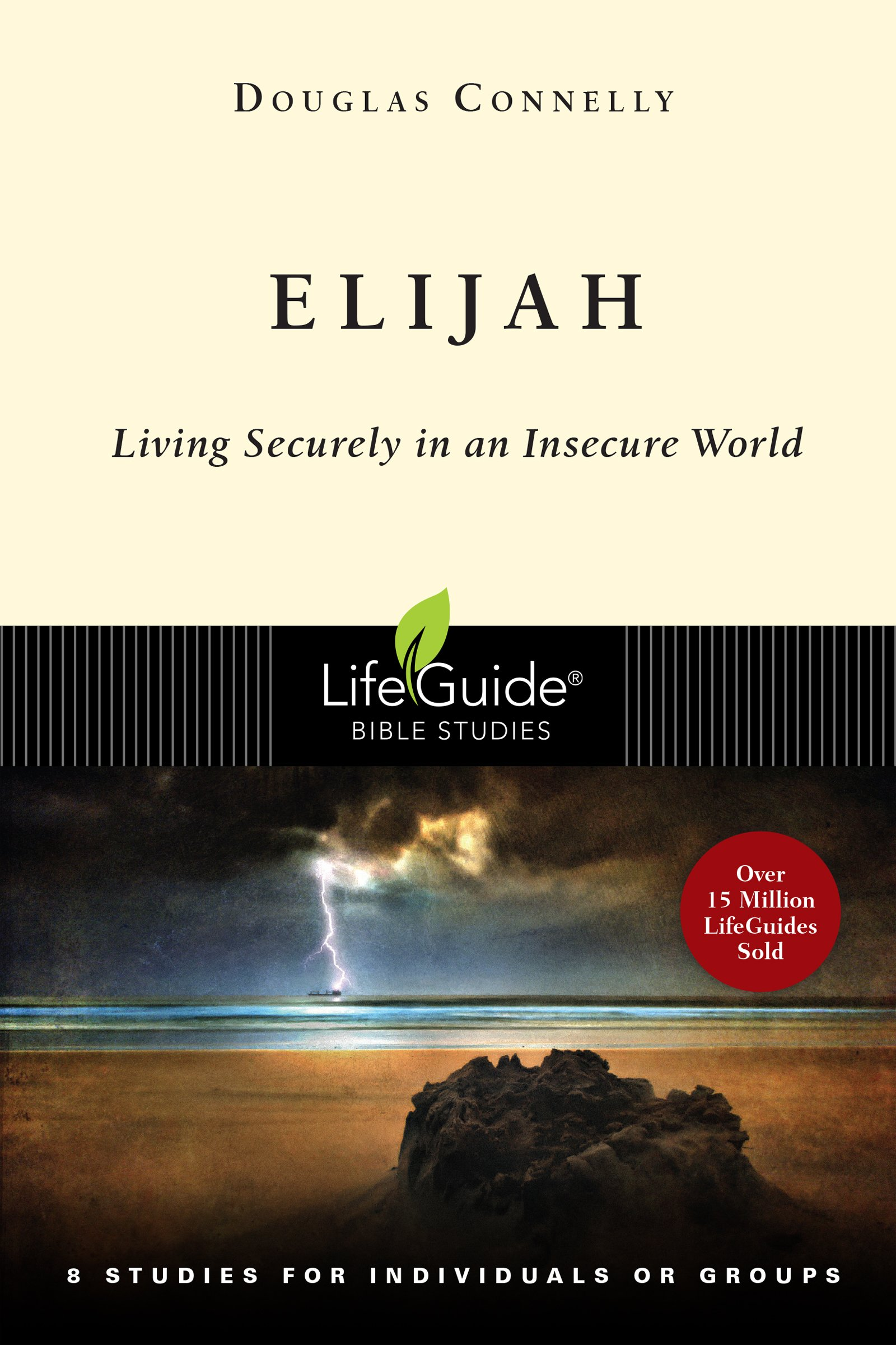 Read Online Elijah: Living Securely in an Insecure World (Lifeguide Bible Studies) ebook
