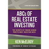 The ABCs of Real Estate Investing: The Secrets of Finding Hidden Profits Most Investors Miss (Rich Dad's Advisors (Paperback)
