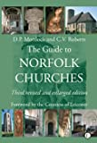 The Guide to Norfolk Churches: Third revised and enlarged edition