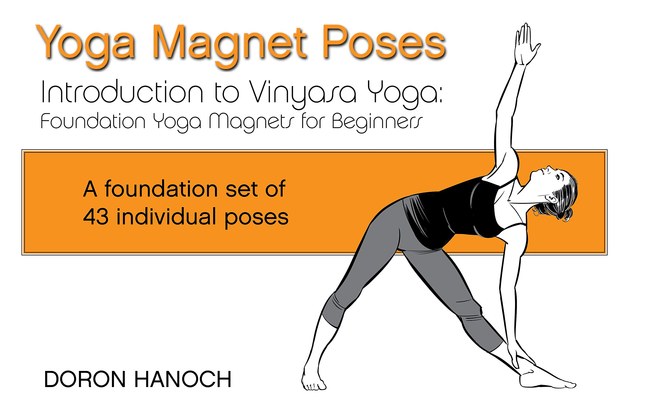 Introduction to Vinyasa Yoga: Foundation Yoga Magnets for