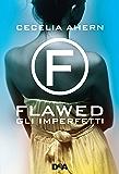 Flawed: Gli imperfetti