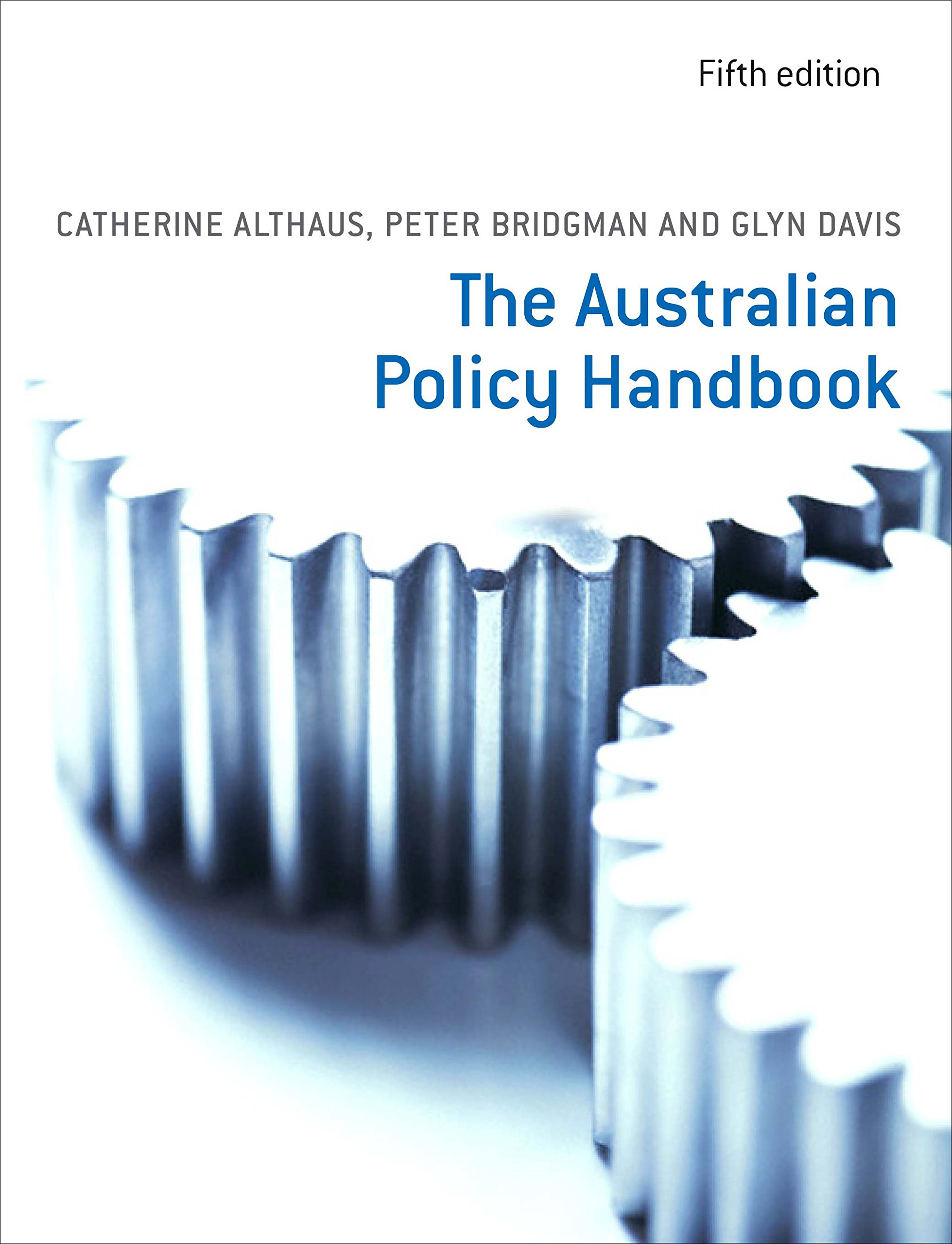 amazon the australian policy handbook catherine althaus peter