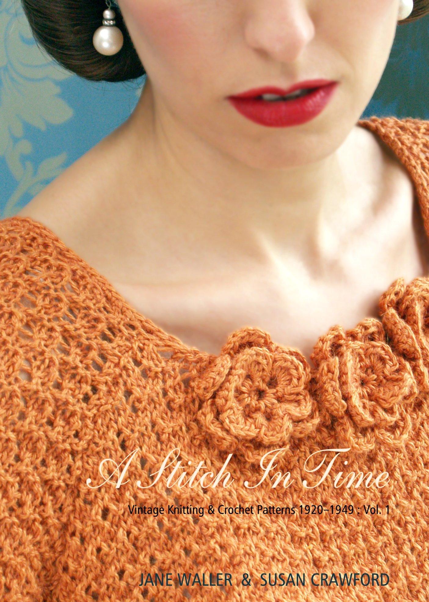 A Stitch In Time V 1 Vintage Knitting Crochet Patterns 1920